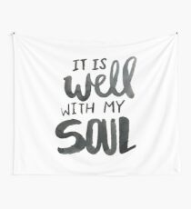 It Is Well With My Soul Wall Tapestry