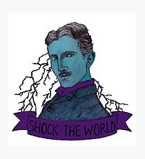 Nikola Tesla - Shock the World Photographic Print