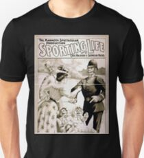 Performing Arts Posters The mammoth spectacular production Sporting life written by Cecil Raleigh Seymour Hicks 1701 T-Shirt