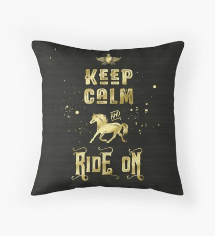 Keep Calm and Ride On Gold Horse Typography Throw Pillow