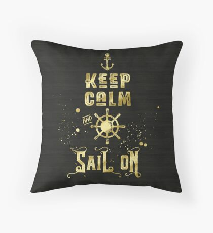 Keep Calm and Sail On Gold Helm Anchor Typography Throw Pillow