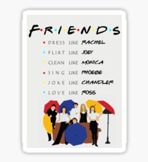 Be like Friends • TV show Sticker