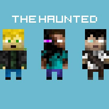 The Haunted - Pixelated by RejectedShotgun