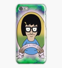 Don't have a crap attack Tina Belcher iPhone Case/Skin