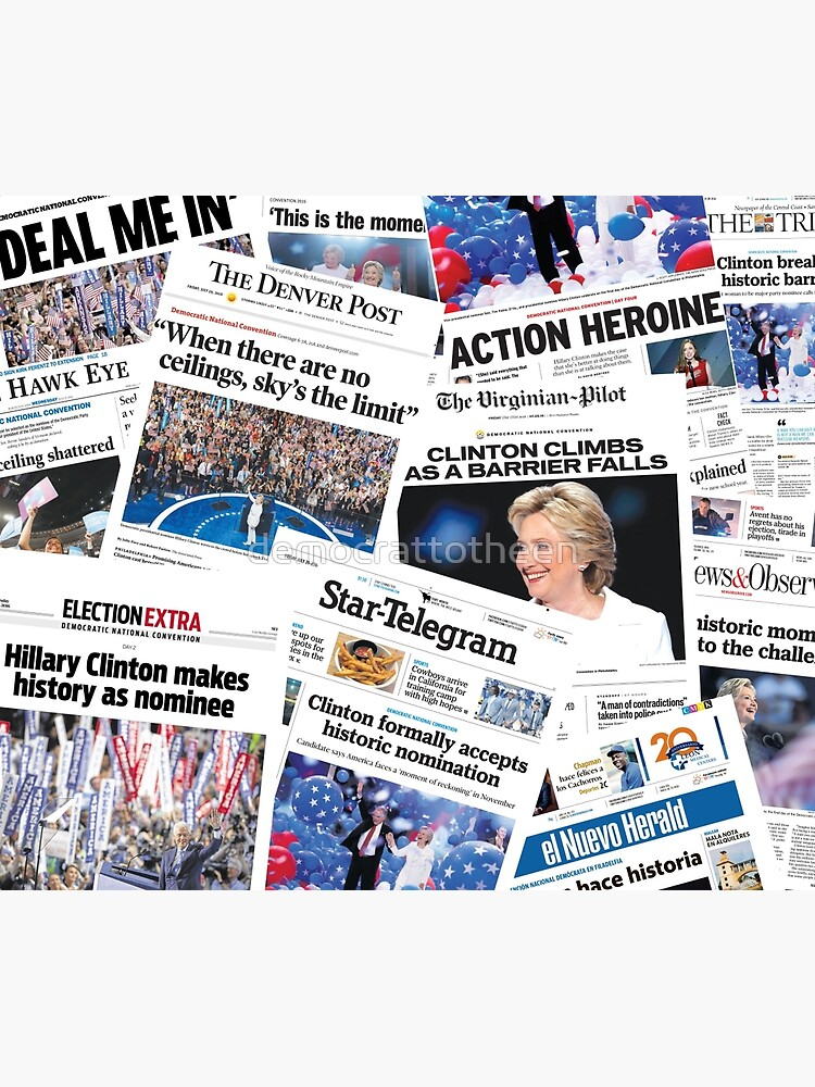 Hillary Clinton Nomination Historic Newspapers by democrattotheen