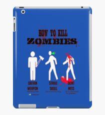 How to kill zombies iPad Case/Skin
