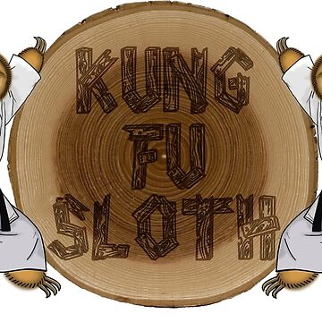 Kung Fu Sloth! by ice-grip