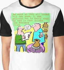 Cartoon - Pottery class, not poetry. Graphic T-Shirt