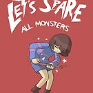 Let's Spare All Monsters by menteymenta
