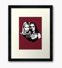 Buffy & Faith: SLAYERS Framed Print