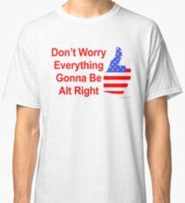 Alt Right Classic T-Shirt