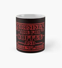 Stranger Things Mug. Coffee and Contemplation. Mug
