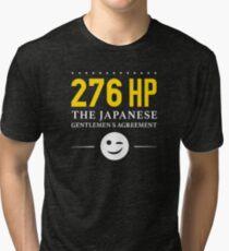 276 Horsepower, The Japanese Gentlemen's Agreement ;) Tri-blend T-Shirt