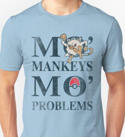 Mo Mankeys Mo Problems T-Shirt