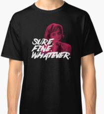 Sure. Fine. Whatever. (Pink) Classic T-Shirt