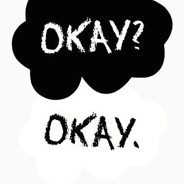 Okay? by RumShirts
