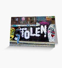 Stolen graffiti - Melbourne Australia Greeting Card