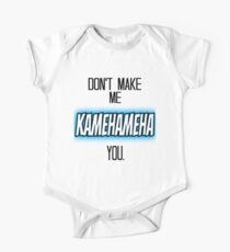Don't Make Me Kamehameha You One Piece - Short Sleeve