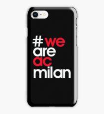 """AC Milan Logo """"we are ac milan""""  iPhone Case/Skin"""