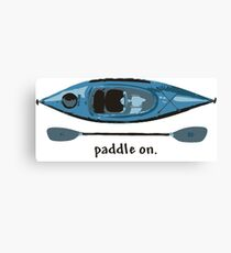 """Blue Kayak with paddle illustration, and """"Paddle on"""" text Canvas Print"""