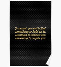 """To succeed, you need to find... """"Tony Dorsett"""" Inspirational Quote Poster"""