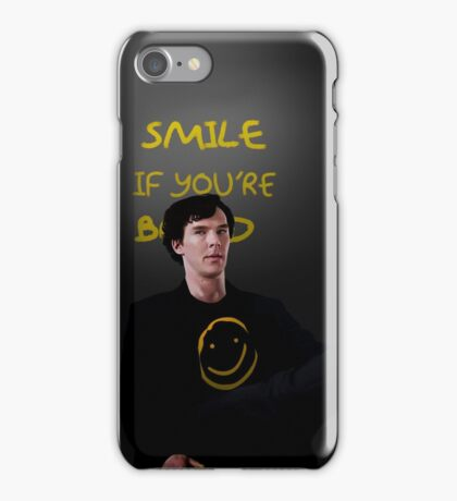 Smile if You're Bored Sherlock iPhone Case/Skin