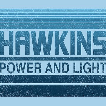 hawkins power and light by halfabubble