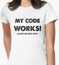 My code works Women's Fitted T-Shirt