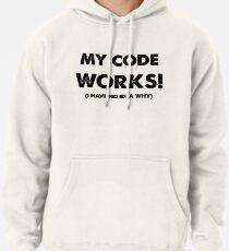 My code works Pullover Hoodie