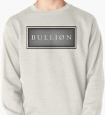 BULLION Currency bar Pullover