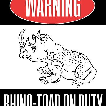 Warning: Rhino-Toad on Duty by TommyCannon