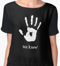 Dark Brotherhood - We Know Chiffon Top