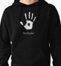 Dark Brotherhood - We Know Pullover Hoodie