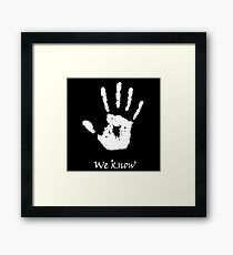 Dark Brotherhood - We Know Framed Print