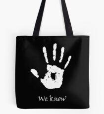 Dark Brotherhood - We Know Tote Bag