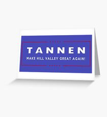 TANNEN: Make Hill Valley Great Again! Greeting Card
