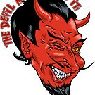 The Devil Made Me Do It! by ShantyShawn