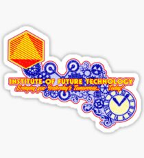 Yesterday's Tomorrow Today Sticker