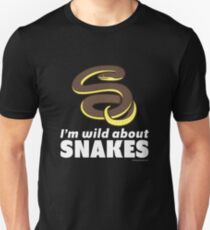 I'm Wild About Snakes Unisex T-Shirt