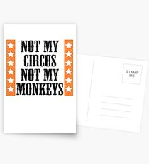 Not my circus, not my monkeys Postcards