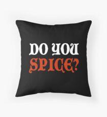 Do You Spice? - Critical Role Fan Design (White)  Throw Pillow