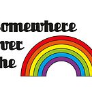 Somewhere over the rainbow by rockem