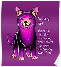 """""""Anxiety Lies"""" Sparkle Pup Poster"""