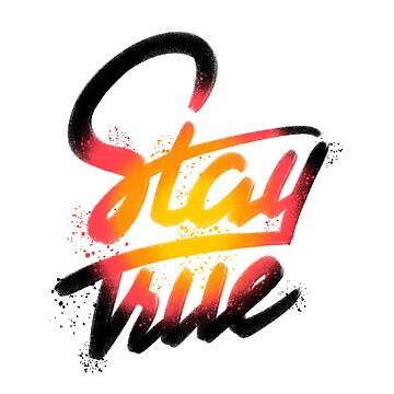 Stay True by TokyoCandies