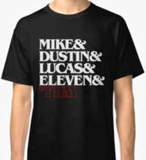 Stranger Things (characters) Classic T-Shirt