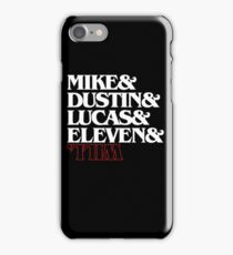 Stranger Things (characters) iPhone Case/Skin