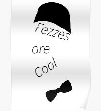 Fezzes are Cool Poster