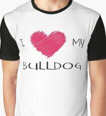 I Love My Bulldog Cute Dog Lover Design Graphic T-Shirt
