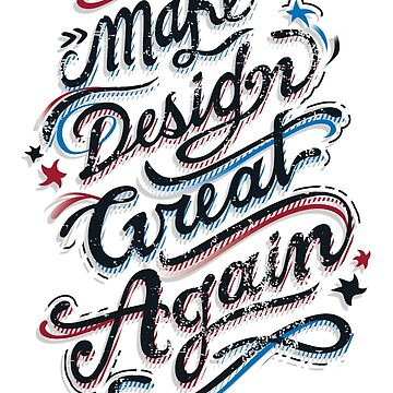 Make Design Great Again by insanemoe
