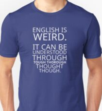 Funny Quote Comical Pun English Design Graphic T-Shirt
